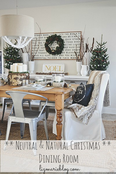 Neutral & natural rustic Christmas dining room - lizmarieblog.com