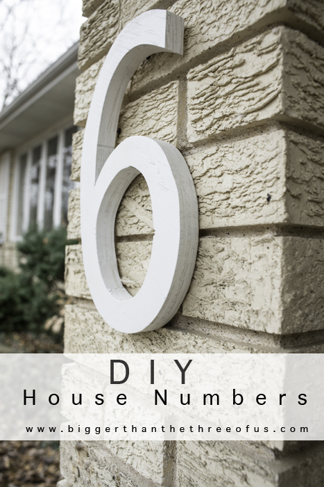 DIY-House-Numbers-by-Bigger-Than-the-Three-of-Us