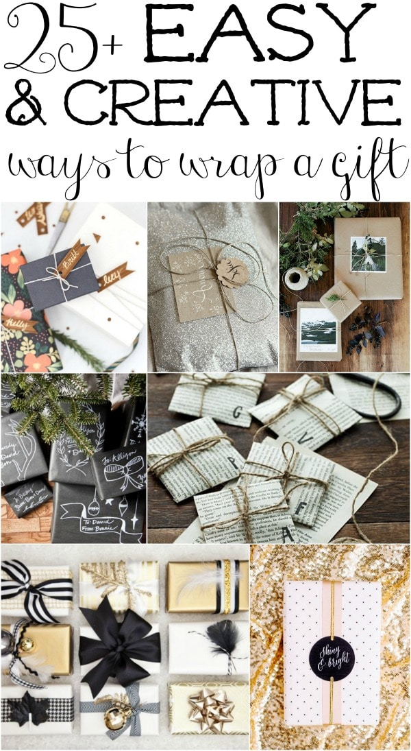 25+ Easy & Creative ways to wrap a gift - A must pin for any occasion!!