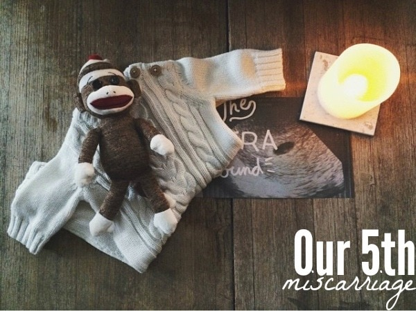 Our 5th Miscarriage
