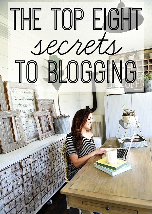 The top secrets to better blogging, a must pin for new & old bloggers & for anyone wanting to start a blog!