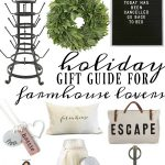 Holiday Gift Guide For Farmhouse Lovers