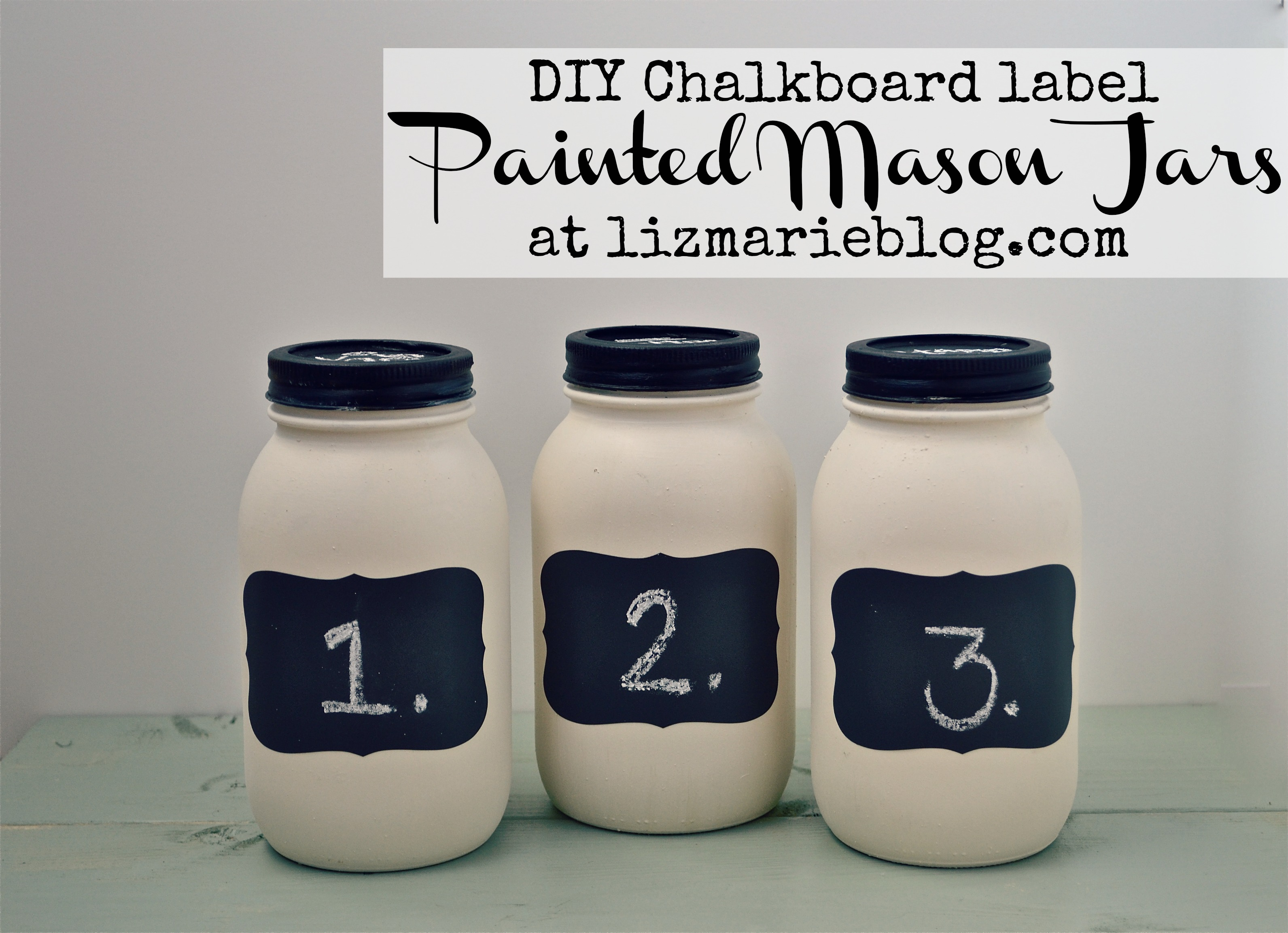 DIY Chalkboard Label Mason Jars