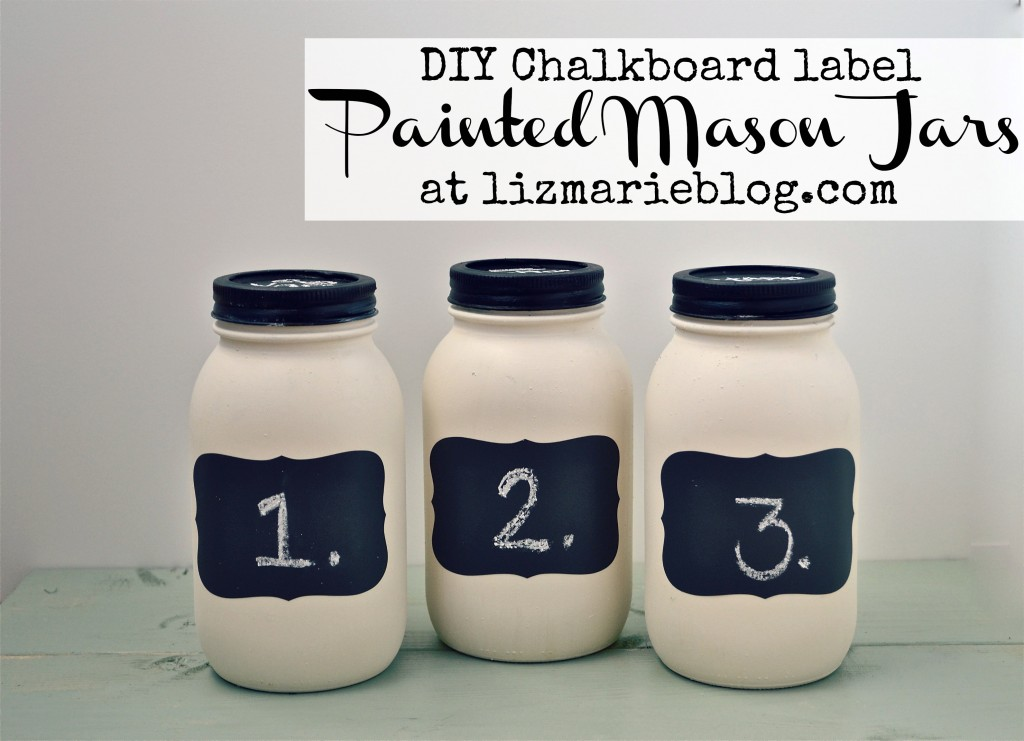 , DIY Chalkboard Label Mason Jars