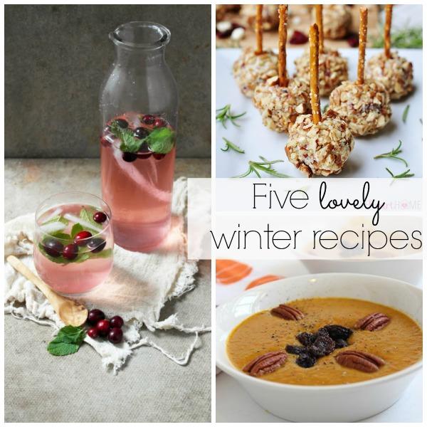 5 lovely winter recipes - Lizmarieblog.com