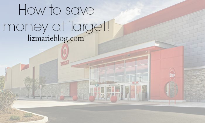 How to save money at Target - lizmarieblog.com