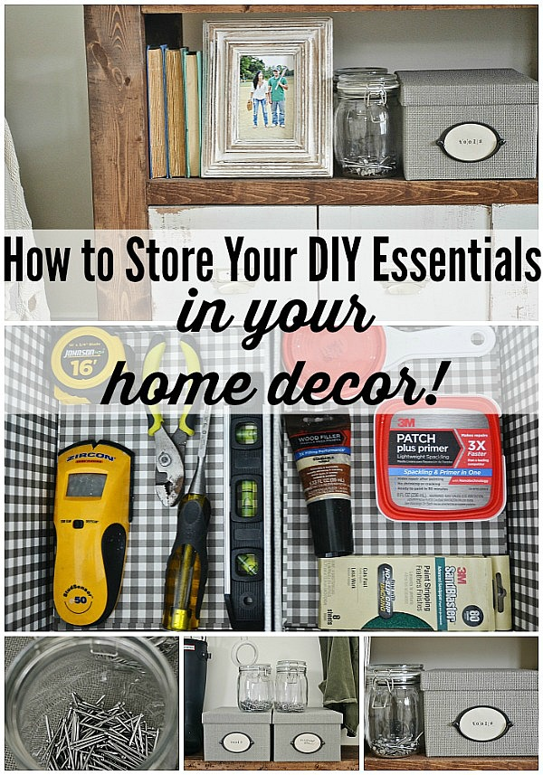 HOW TO STORE DIY ESSENTIALS