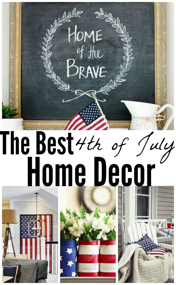 The Best 4th of July Home decor - A must pin for all patriotic holidays!