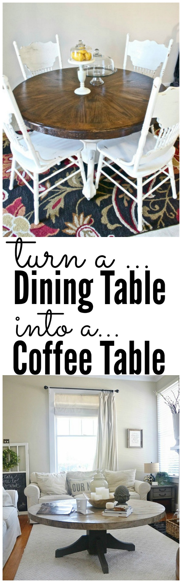 DIY rustic round coffee table - Turn a dining table into a coffee table easily!