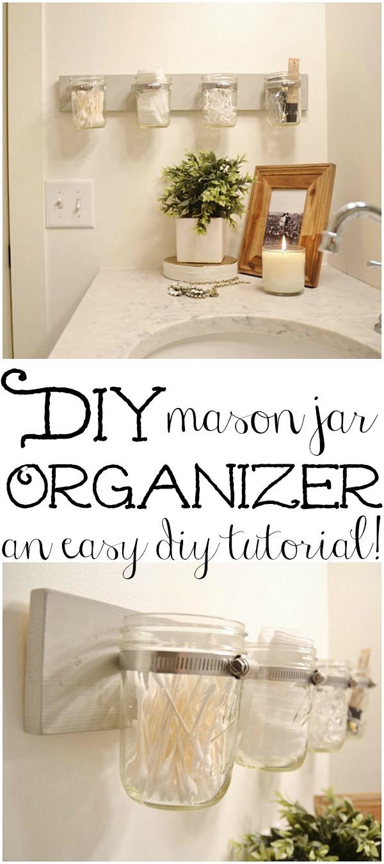 Super easy DIY mason jar orgnanizer!