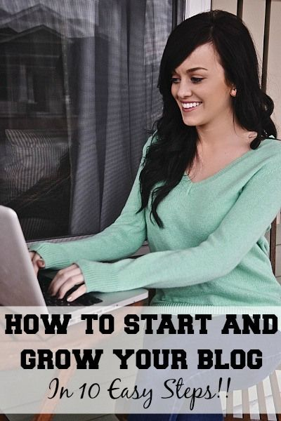 How to start & grow your blog in 10 easy steps!