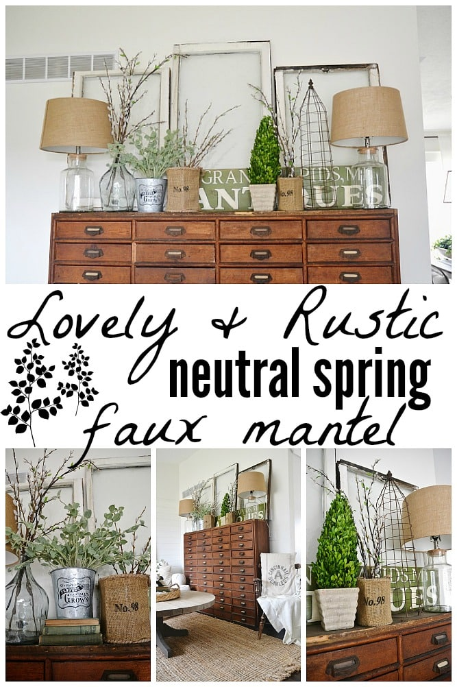 Lovely neutral spring mantel - Don't have a fireplace? Check this faux mantel out & get inspired to decorate your home for spring with this neutral rustic spring decor!