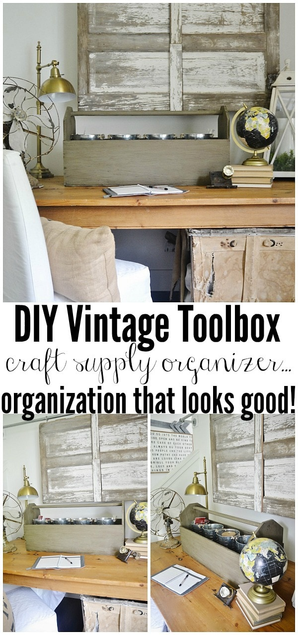 farmhouse style organization - turn a vintage toolbox into a craft supply organizer.