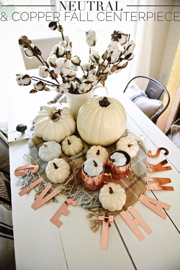 DIY Neutral & copper fall centerpiece - Pops of copper & neutral pumpkins mixed with plaid & cotton make a lovely centerpiece for all fall long & thanksgiving.