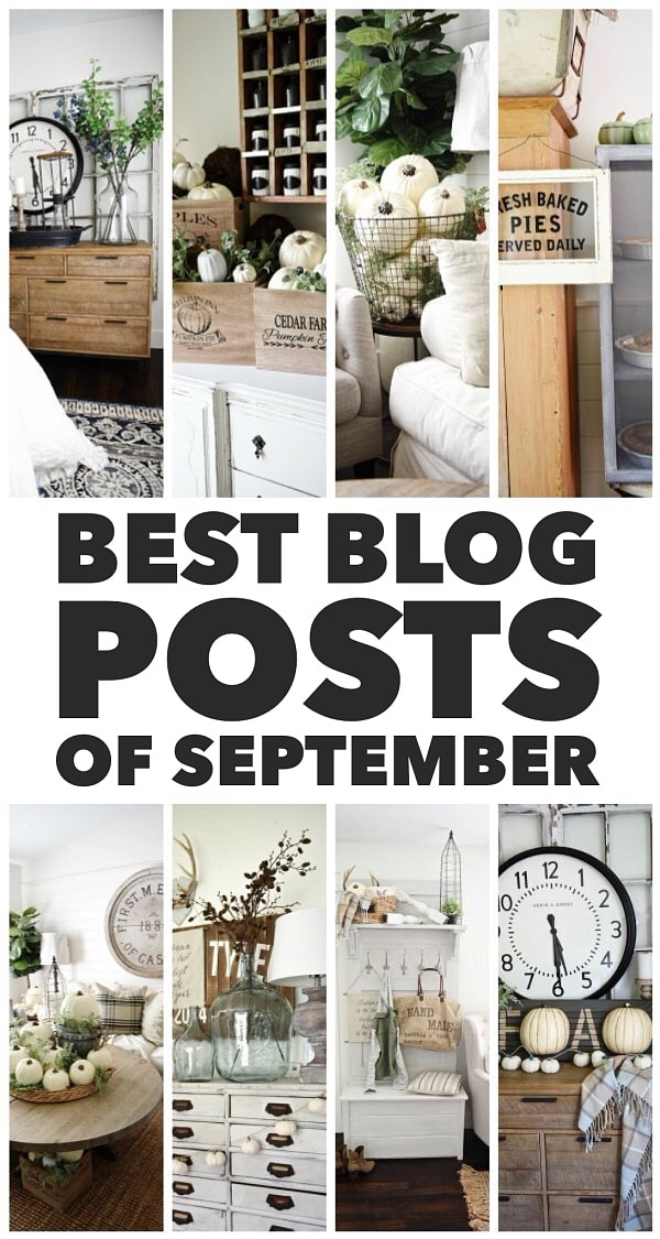 Best blog posts of September - A must pin filled with DIY projects, neutral fall decor, DIY furniture, decorating, tons of ideas, & more. A must pin!
