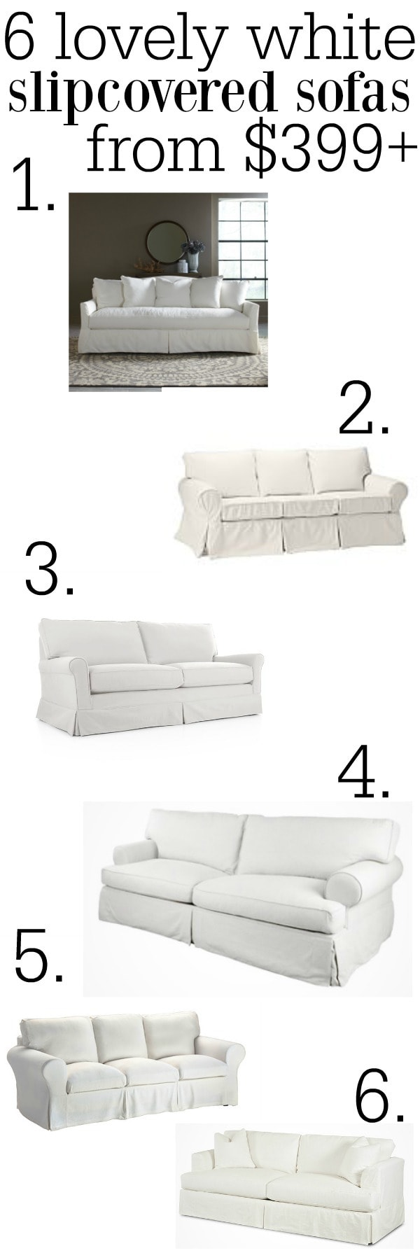 Picture of: The Best White Slipcovered Sofas Liz Marie Blog