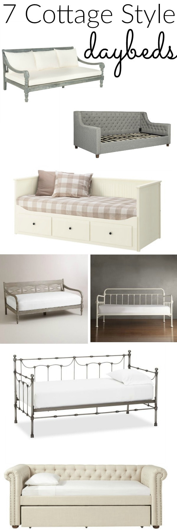7 of the perfect cottage style daybeds! Perfect for using as a sofa, or bed in a bedroom, office, living room, & more!