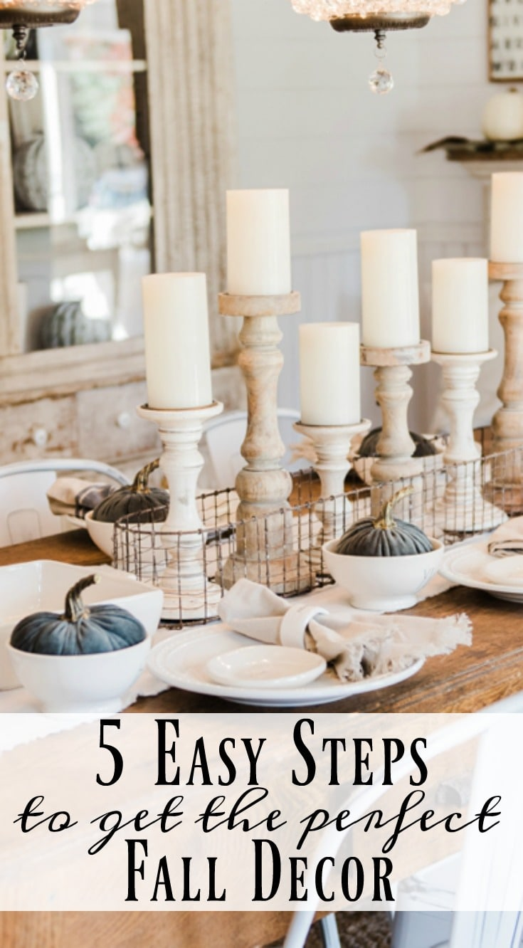 5 Easy Steps To Get The Perfect Fall Decor