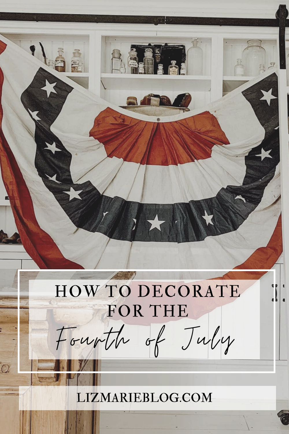 How to Decorate for the Fourth of July Graphic