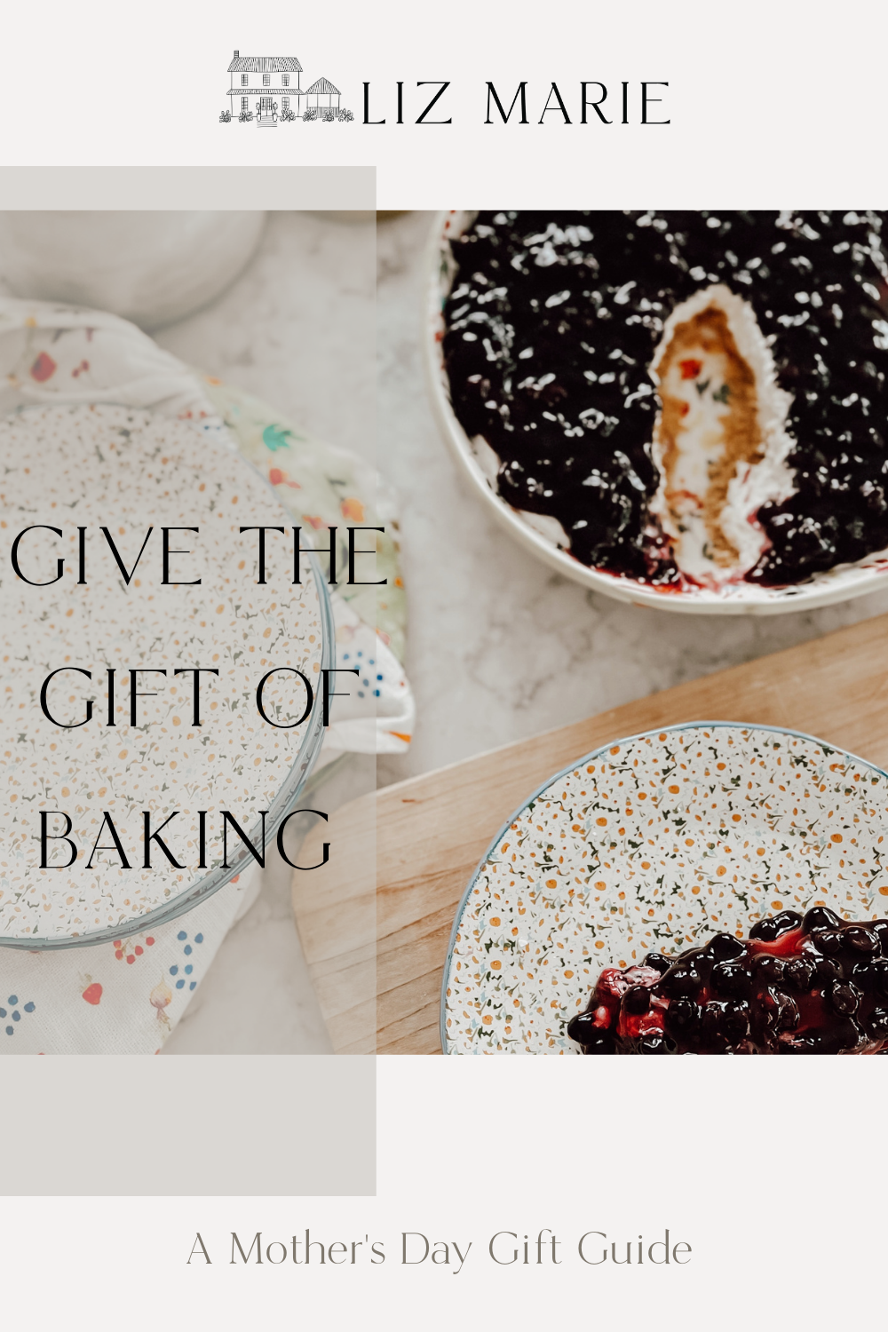 Give the Gift of Baking this Mother\'s Day