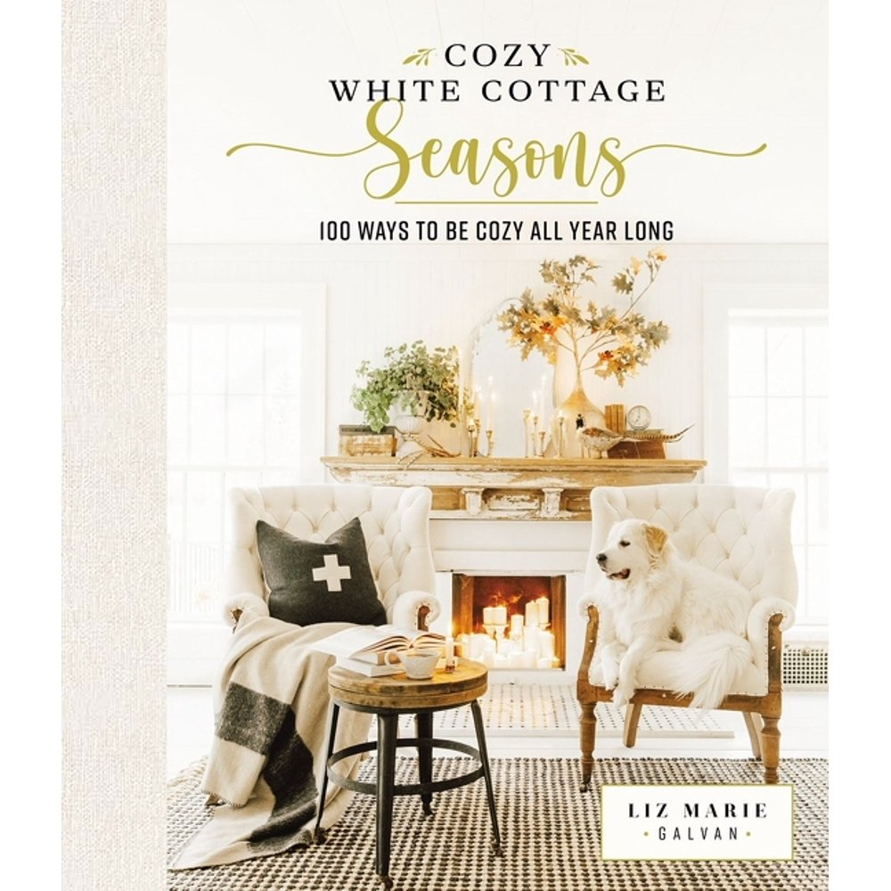 Cozy White Cottage Seasons by Liz Marie