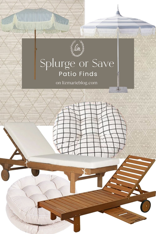 Splurge or Save Patio Finds